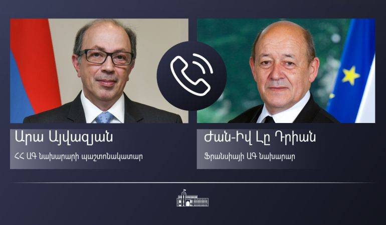 Acting Minister of Foreign Affairs of Armenia Ara Aivazian held a phone conversation with Minister of Foreign Affairs of France Jean-Yves Le Drian